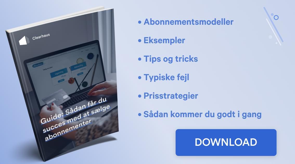 vores guide til opstart af abonnementsbaseret virksomhed