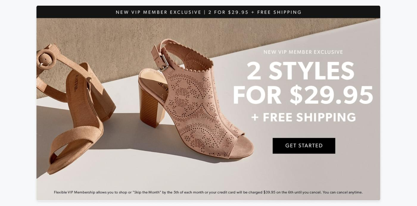 New VIP member exclusive campaign from JustFabs website promoting two pairs of shoes for $29.95.