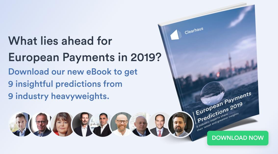 European Payments Predictions 2019 - Clearhaus' e-book